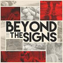 Beyond The Signs
